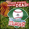 Major League Murder